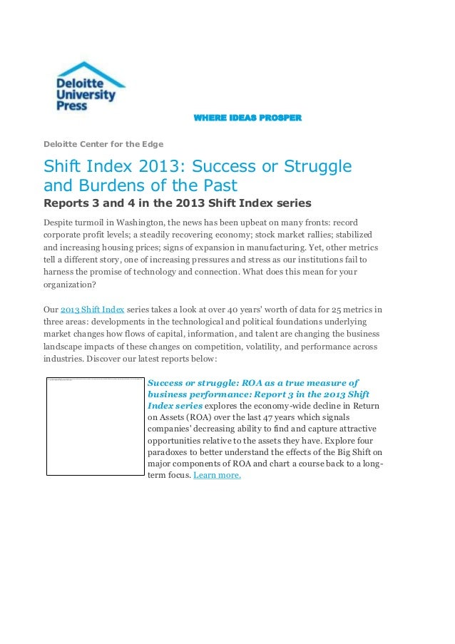 WHERE IDEAS PROSPER Deloitte Center for the Edge  Shift Index 2013: Success or Struggle and Burdens of the Past Reports 3 ...
