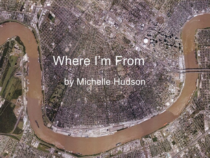 Where I'm From by Michelle Hudson