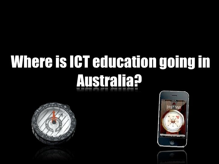 Where is ICT education going in          Australia?