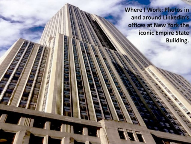 Where I Work A continuing series of images taken in and around my office, New York City's iconic Empire State Building, sh...