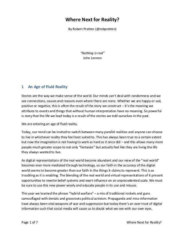 """Page 1 of 7 Where Next for Reality? Where Next for Reality? By Robert Pratten (@robpratten) """"Nothing is real"""" John Lennon ..."""
