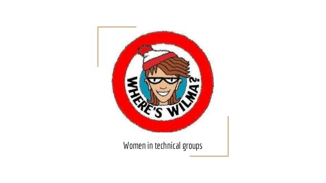 Women in technical groups