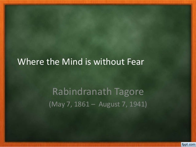 mind without fear by rabindranath tagore