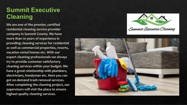 Where to Avail Professional Residential Cleaning Service in Summit County? Slide 3
