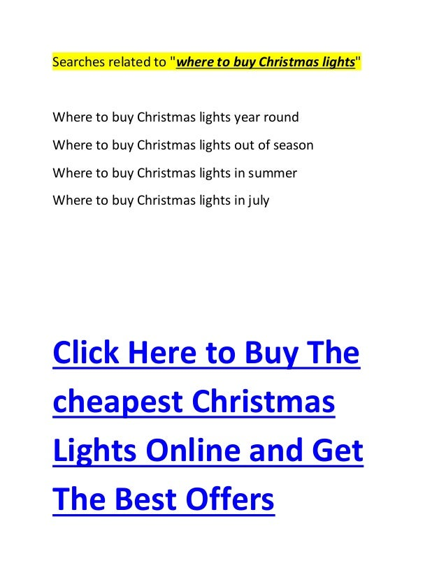 click here to buy the cheapest christmas lights online and get the best offers 5 - Where To Buy Christmas Lights Year Round