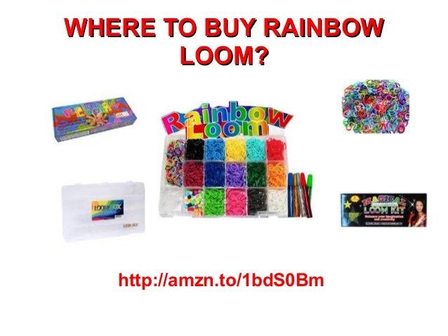 WHERE TO BUY RAINBOW LOOM?  http://amzn.to/1bdS0Bm