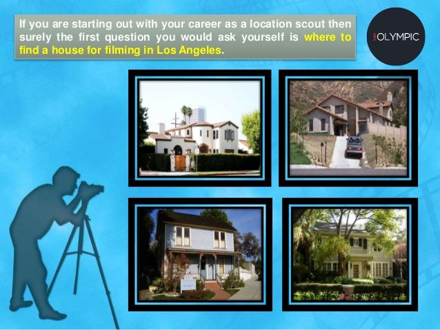 Where to find house for filming in los angeles for How to buy a house in los angeles