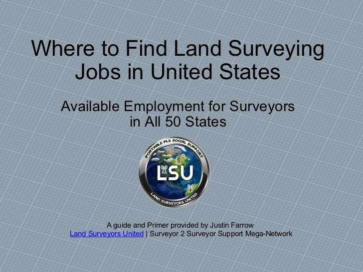 Where to Find Land Surveying Jobs in United States Available Employment for Surveyors in All 50 States A guide and Primer ...