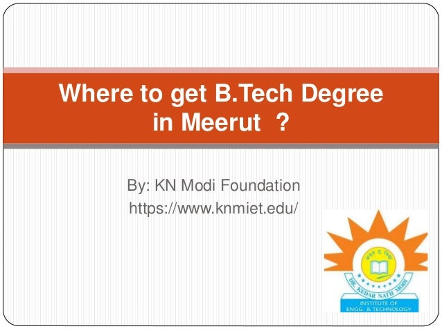 Where To Get B Tech Degree In Meerut