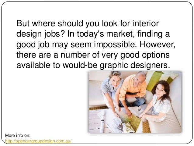 4 But Where Should You Look For Interior Design Jobs