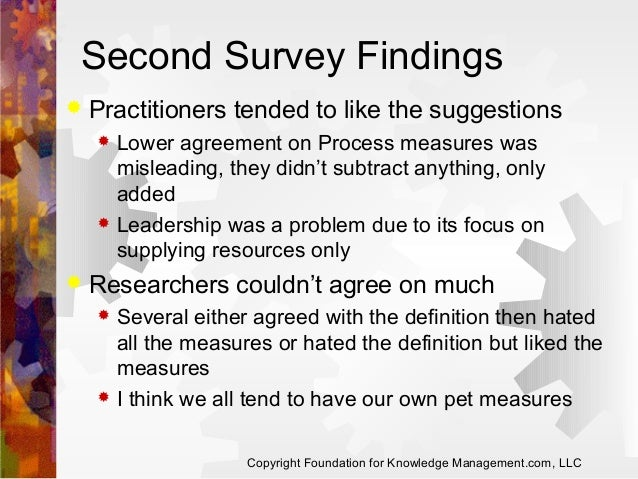 Second Survey Findings   Practitioners tended to like the suggestions       Lower agreement on Process measures was mi...