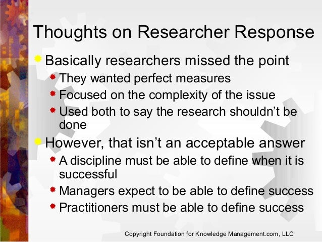 Thoughts on Researcher Response  Basically  researchers missed the point   They  wanted perfect measures  Focused on th...