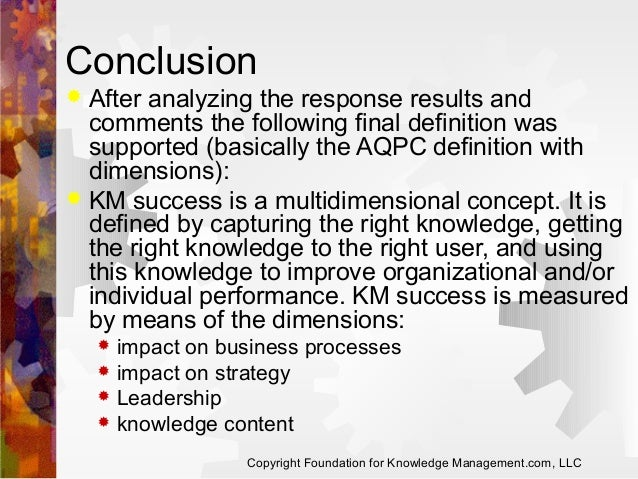 Conclusion After analyzing the response results and comments the following final definition was supported (basically the A...