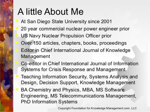 A little About Me          At San Diego State University since 2001 20 year commercial nuclear power engineer prio...