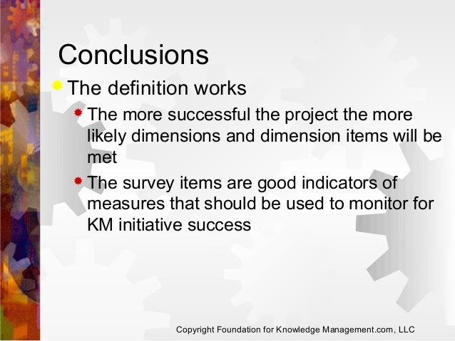 Conclusions  The  definition works   The  more successful the project the more likely dimensions and dimension items wil...