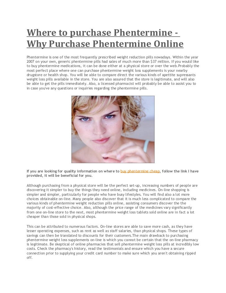 Where to purchase Phentermine -Why Purchase Phentermine OnlinePhentermine is one of the most frequently prescribed weight ...