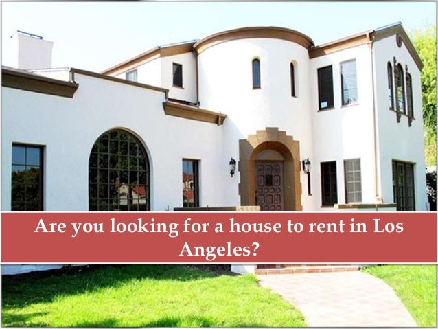 Where to rent house for filming in los angeles for Rent a home in los angeles