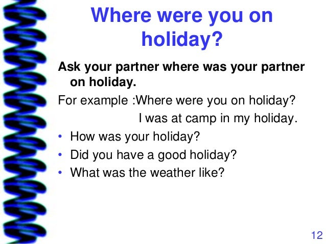 How is your holiday going