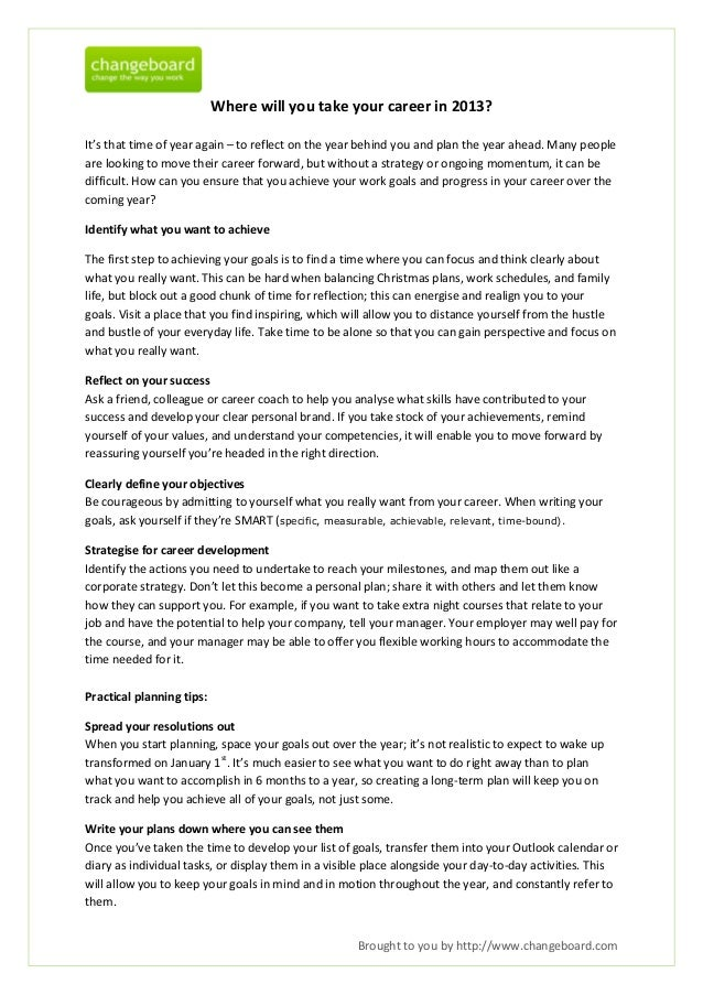 Where will you take your career in 2013?It's that time of year again – to reflect on the year behind you and plan the year...