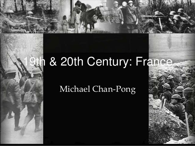 19th & 20th Century: FranceMichael Chan-Pong