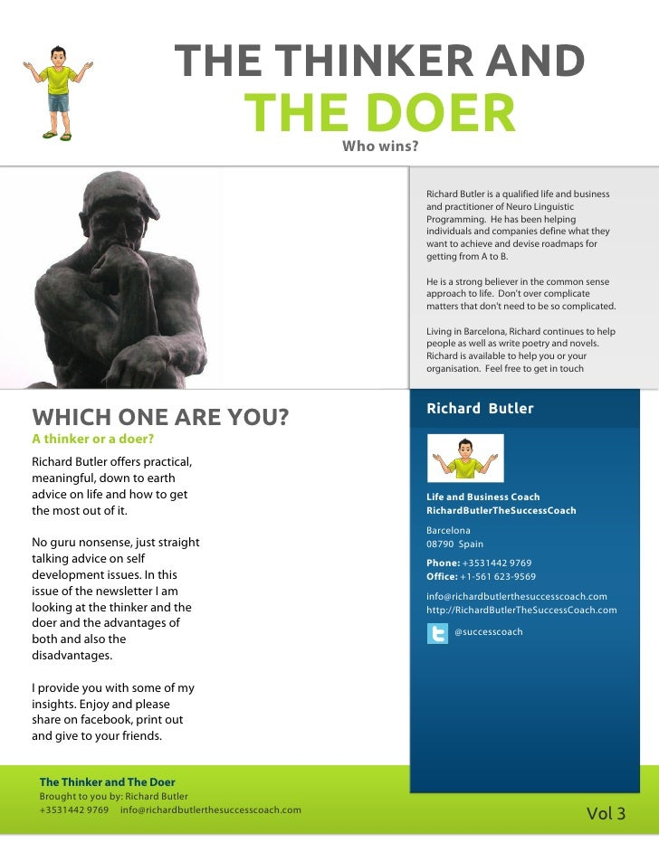 THE THINKER AND                                        THE DOER       Who wins?                                           ...