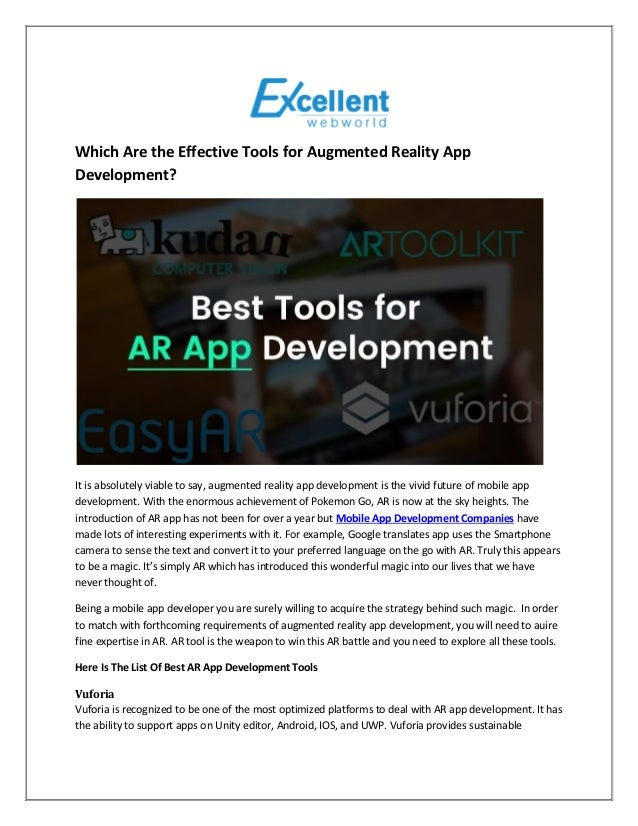 Which Are the Effective Tools for Augmented Reality App Development? It is absolutely viable to say, augmented reality app...