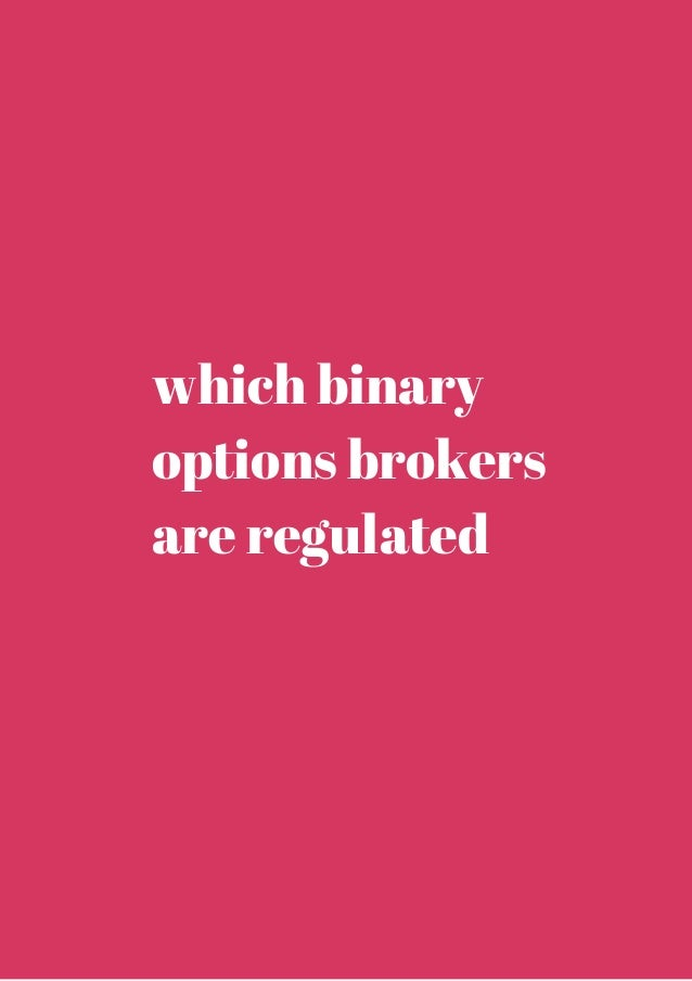 Binary options brokers who are regulated with the cftc