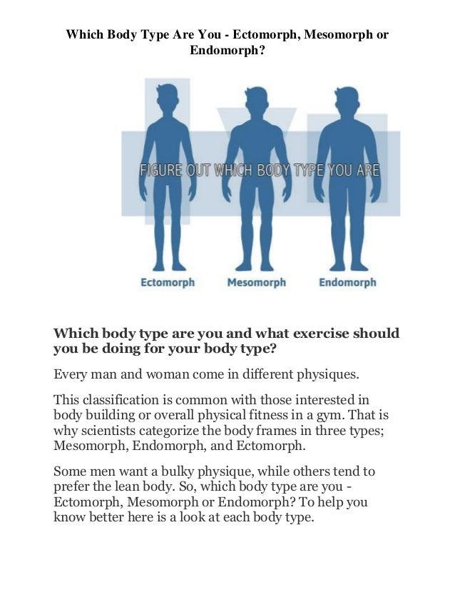 Which Body Type Are You Ectomorph, Mesomorph or Endomorph?