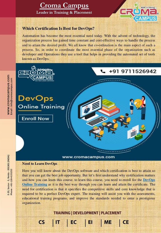 Which Certification Is Best for DevOps? Automation has become the most essential need today. With the advent of technology...