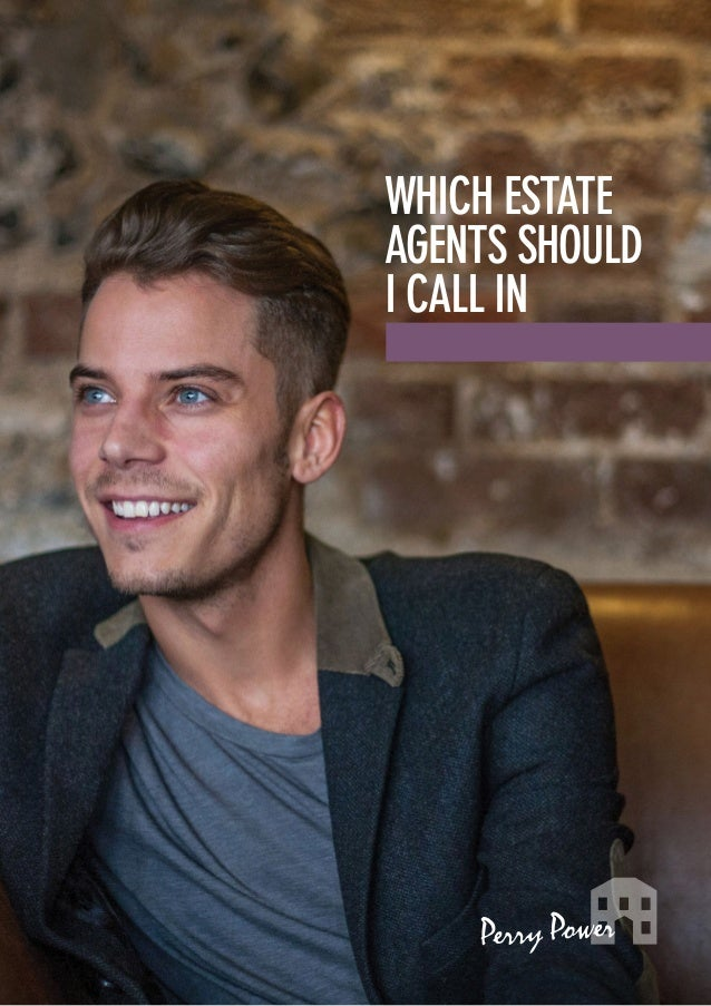 Which estate agents should I call in