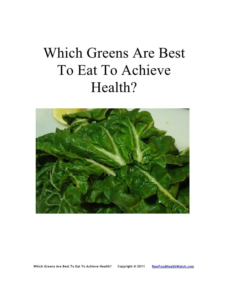 Which Greens Are Best       To Eat To Achieve            Health?     Which Greens Are Best To Eat To Achieve Health?   Cop...