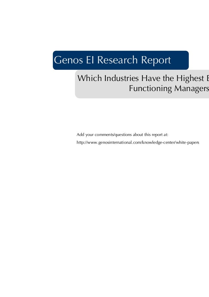 1Genos EI Research Report    Which Industries Have the Highest EI                 Functioning Managers?    Add your commen...