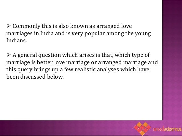 Love Marriages Vs Arranged Marriages