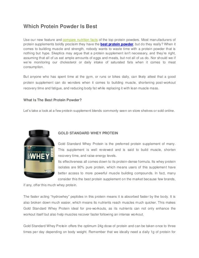 Which Protein Powder Is BestUse our new feature and compare nutrition facts of the top protein powders. Most manufacturers...