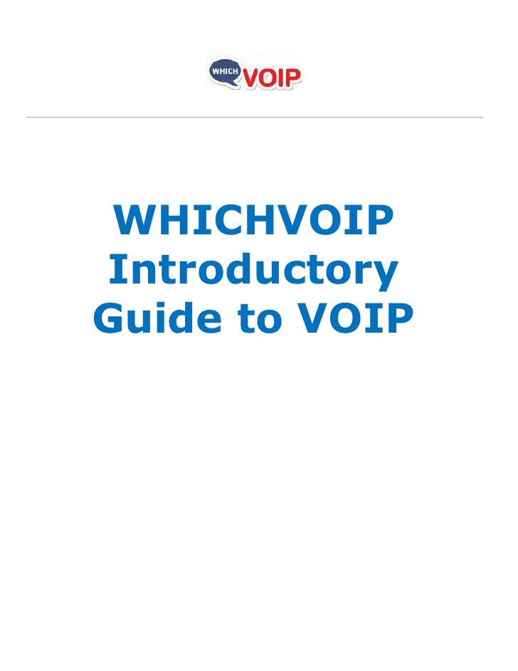 WHICHVOIPIntroductoryGuide to VOIP