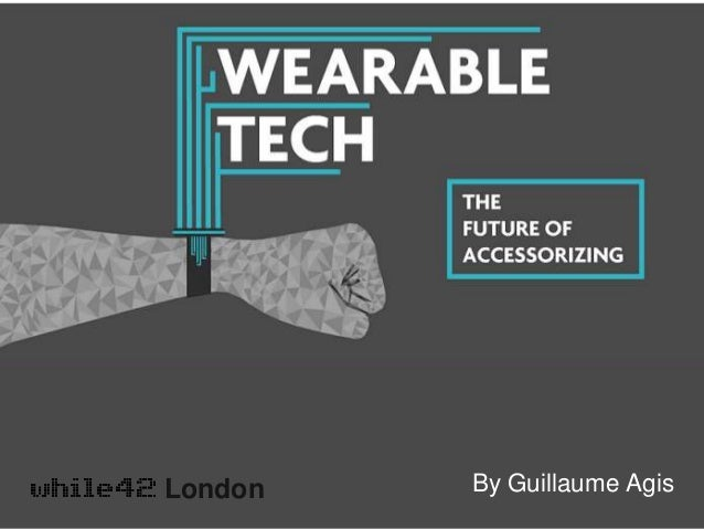 Wearable technology  London By Guillaume Agis