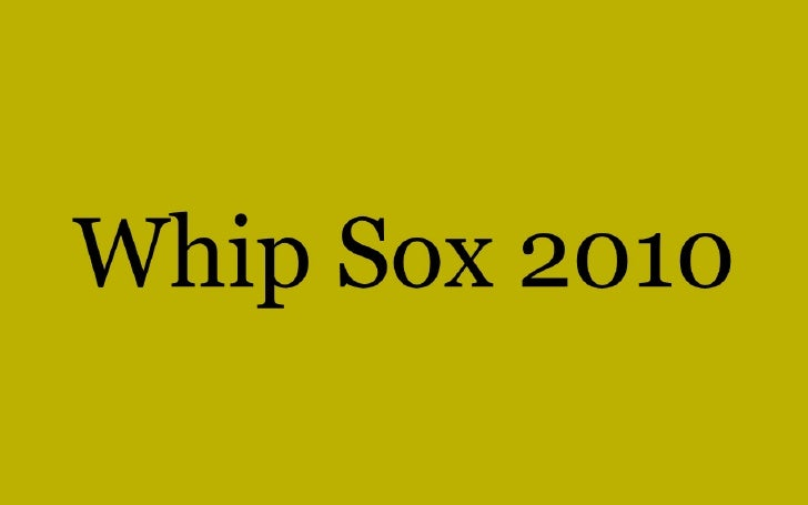 Whip sox slideshow 063010