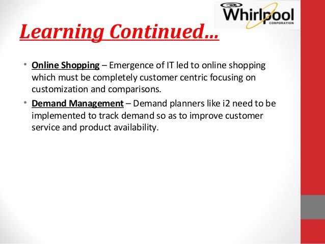 supply chain issues at whirlpool Challenges to effectively leverage its supply chain to maximize cost savings,  while also positively influencing the overall whirlpool customer experience.