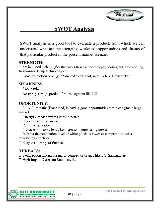 swot analysis of whirlpool Whirlpool internal and external analysis essay  that are effective are the rbv ( resource-based) view, the vrio model and a swot analysis.