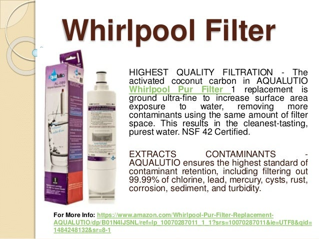 Whirlpool Filter HIGHEST QUALITY FILTRATION - The activated coconut carbon in AQUALUTIO Whirlpool Pur Filter 1 replacement...