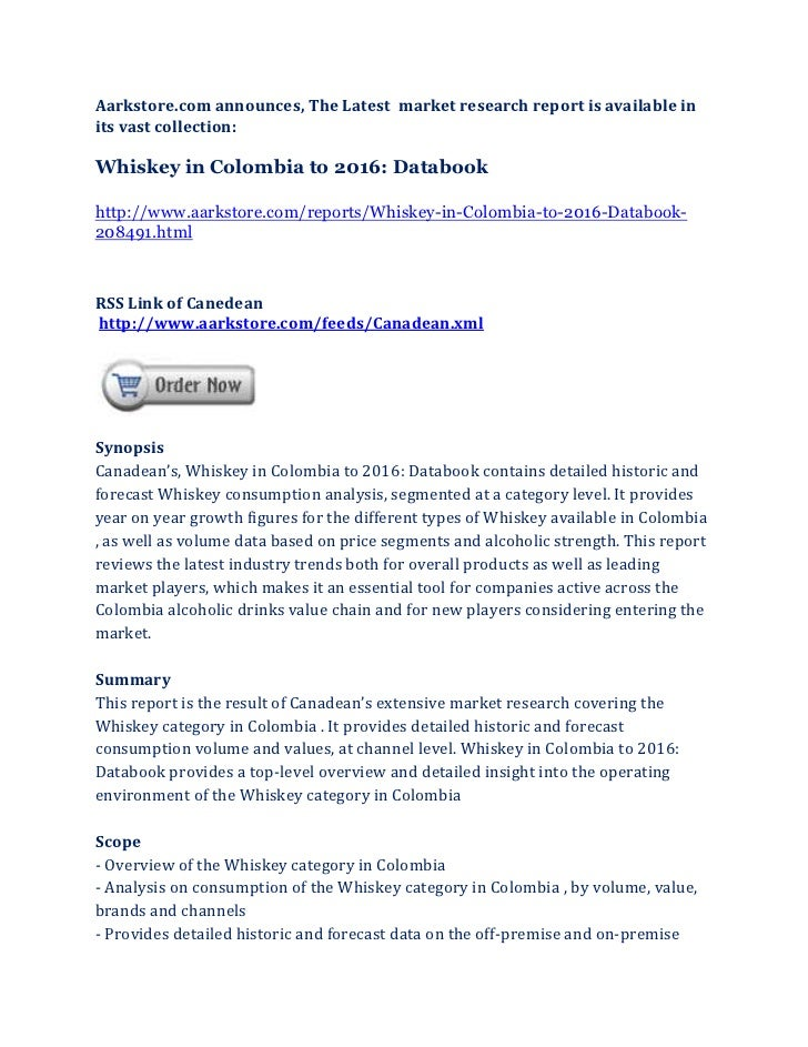 Aarkstore.com announces, The Latest market research report is available inits vast collection:Whiskey in Colombia to 2016:...