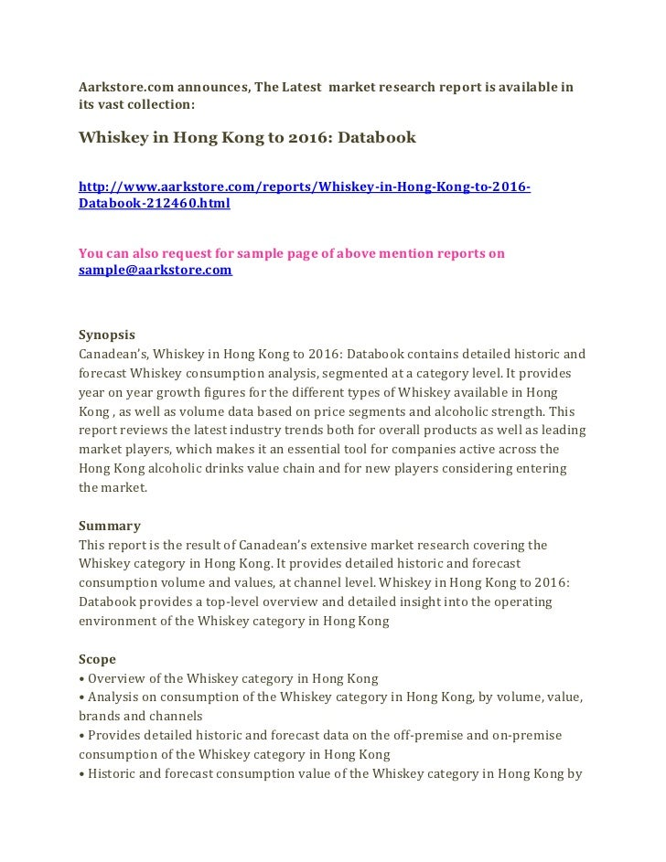 Aarkstore.com announces, The Latest market research report is available inits vast collection:Whiskey in Hong Kong to 2016...