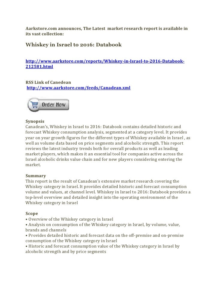 Aarkstore.com announces, The Latest market research report is available inits vast collection:Whiskey in Israel to 2016: D...