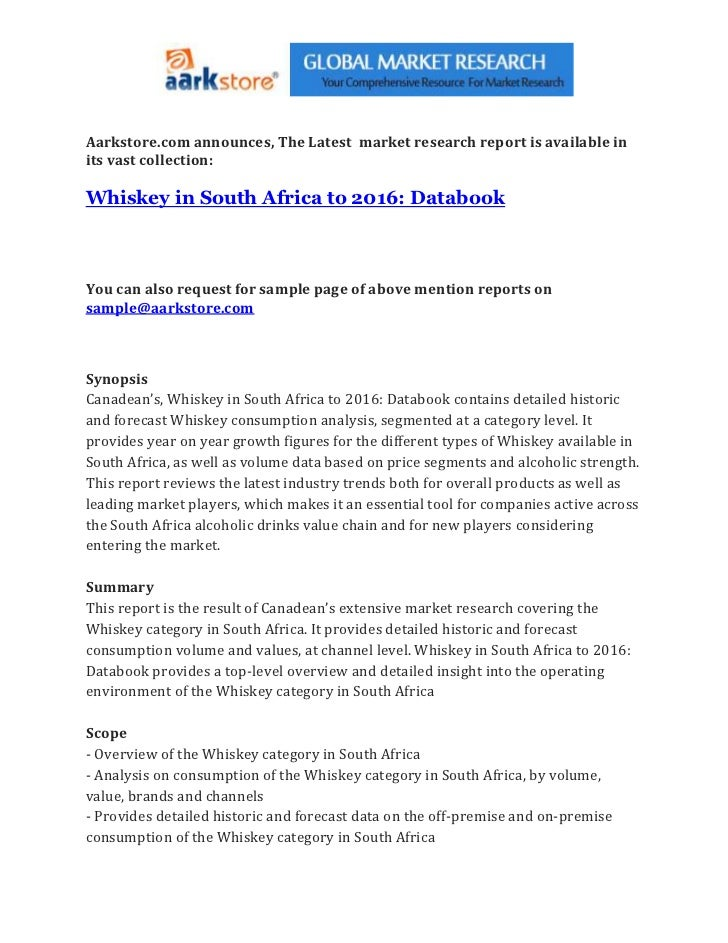 Aarkstore.com announces, The Latest market research report is available inits vast collection:Whiskey in South Africa to 2...