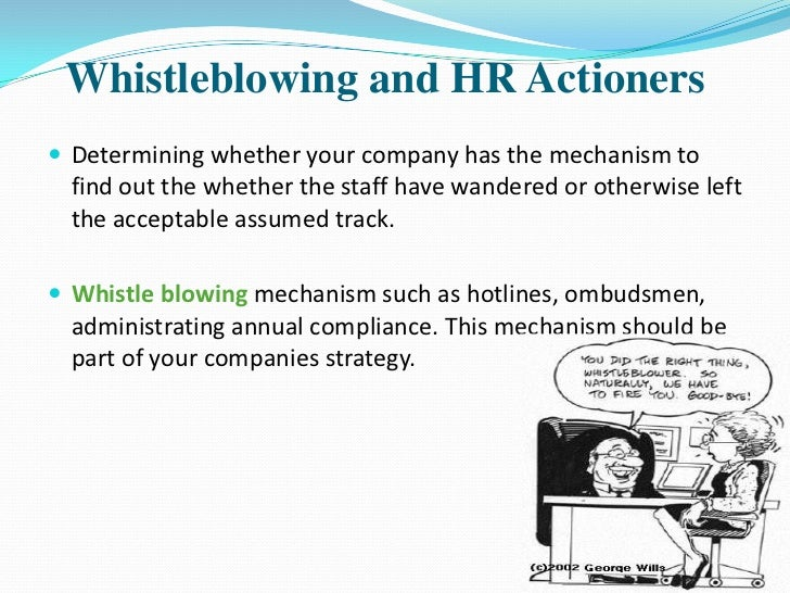 does blowing the whistle violate company loyalty Employment and whistle-blower protection  whistle blowing does it violate company loyalty  not violate company loyalty if the whistle blower has a hidden .