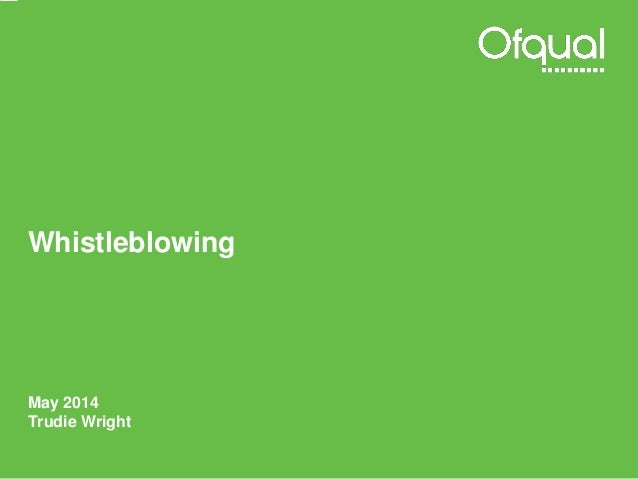 Whistleblowing May 2014 Trudie Wright