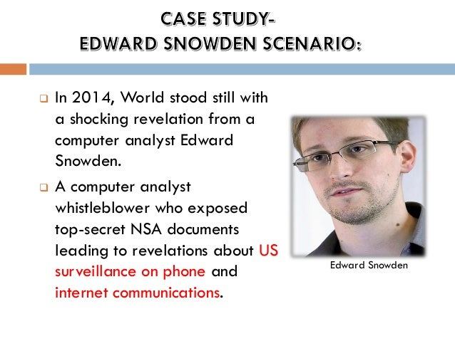 Edward Snowden Case Study Solution & Analysis - CaseQuiz.com