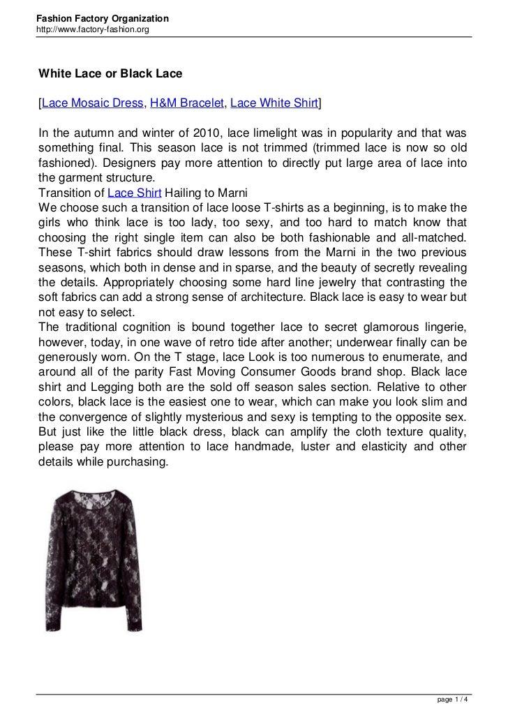 Fashion Factory Organizationhttp://www.factory-fashion.orgWhite Lace or Black Lace[Lace Mosaic Dress, H&M Bracelet, Lace W...