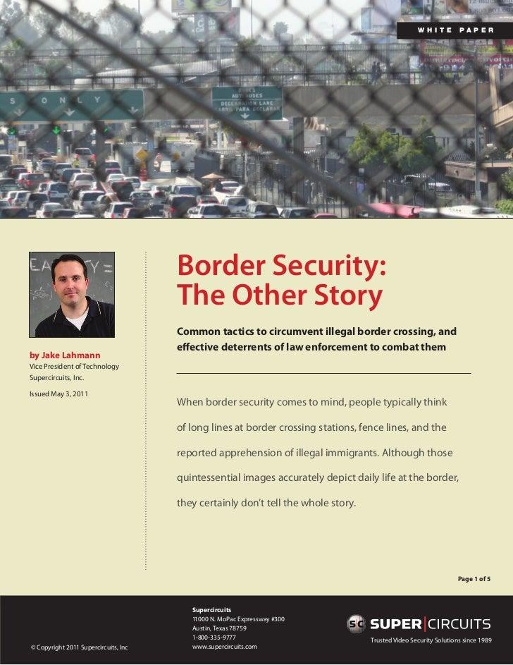 wh i te        pa p e r                                      Border Security:                                      The Oth...