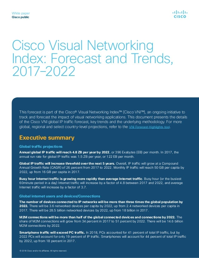 Cisco Visual Networking Index: Forecast and Trends, 2017–2022